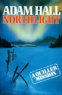 Northlight: A Quiller Mission